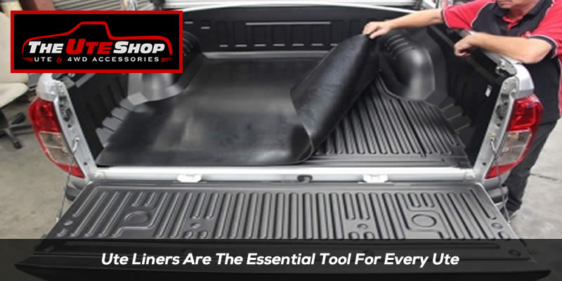 Ute Liners Are The Essential Tool For Every Ute