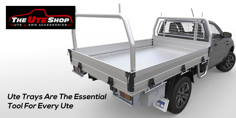 Ute Trays Are The Essential Tool For Every Ute